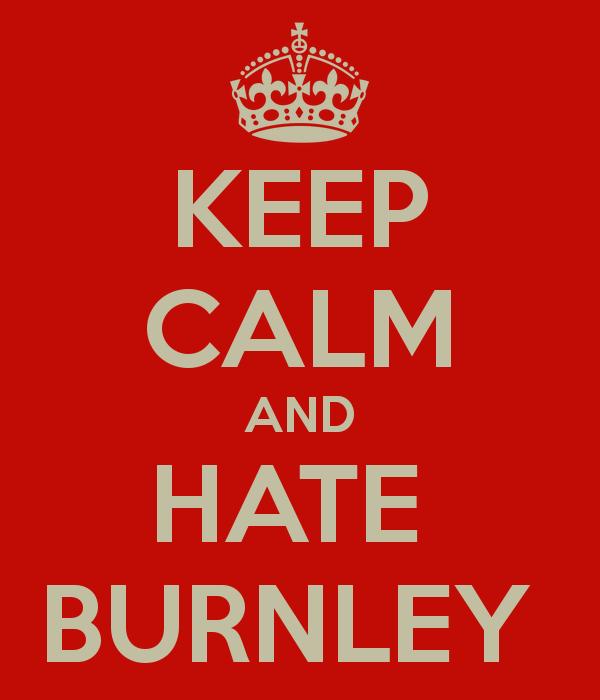 keep-calm-and-hate-burnley
